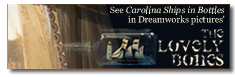 See Carolina Ships in Bottles in Dreamworks pictures' The Lovely Bones